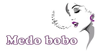 Mylena Santos - Medo bobo ( Maiara e Maraisa )