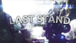 Nejim - Last Stand