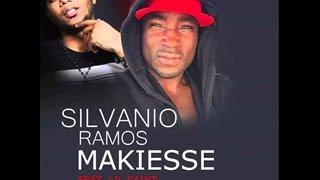 Silvanio Ramos Feat  Lil Saint & Nanuto   Makiesse  2015