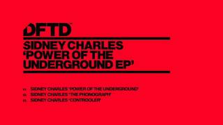 Sidney Charles 'Power Of The Underground'