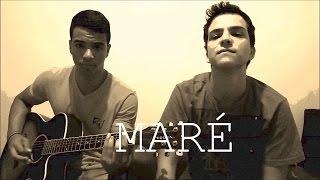 Bruno & Kaio - Maré (cover)