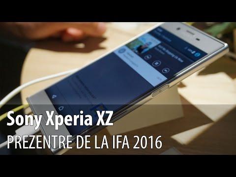 Sony Xperia XZ Prezentare Hands-on IFA 2016