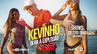 MC Kevinho - Olha a Explosão, Quando Ela Bate Com a Bunda no Chão (Jorgin Deejhay) Lançamento 2017