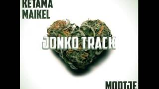 Mootje Doudouh Ft. Jermaine, Ketama & Maikel - Jonko Track
