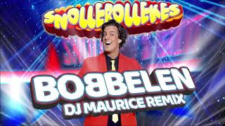 Snollebollekes - bobbelen ( dj maurice remix)