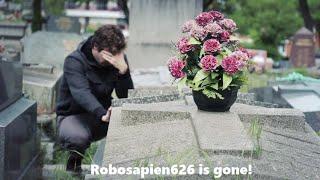 robosapien626 is gone :(