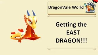 Getting the East dragon in DragonVale World