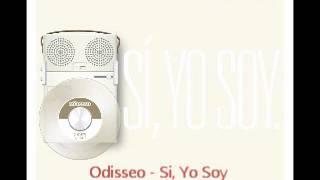 Odisseo - Si, Yo Soy