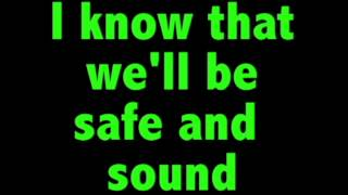 Safe and Sound - Capital Cities (Lyrics)