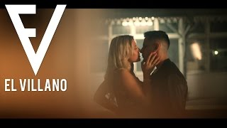 El Villano - Ella Me Dice Ft. John Hidalgo (Video Oficial)