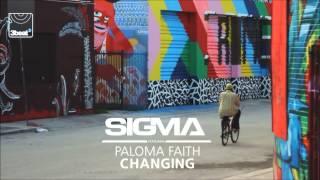 Sigma ft Paloma Faith - Changing (Sigma's VIP Remix ft Stylo G)