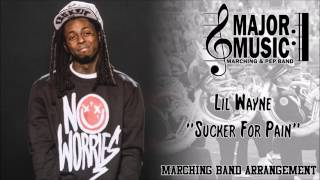 """Sucker For Pain"" Lil Wayne Suicide Squad Marching/Pep Band Sheet Music Arrangement"