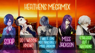 Nightcore ↬ Heathens Megamix [Switching vocals]