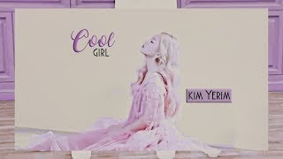 cool girl ; kim yerim