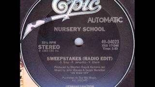 Nursery School - Sweepstakes (Epic-1983)