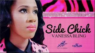 Vanessa Bling - Side Chick - February 2016