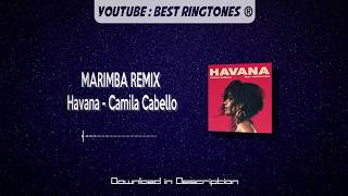 (MARIMBA RINGTONE) Havana - Camila Cabello + FREE download link