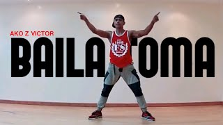BAILA TOMA - Osmani Garcia ft. Justin Quiles y Fuego | Victor | Zumba Fitness