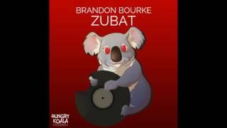 Brandon Bourke - Zubat (Original Mix)