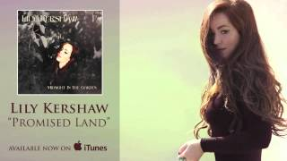 Lily Kershaw - Promised Land [Audio]