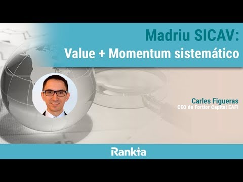 Madriu SICAV: Value + Momentum sistemático