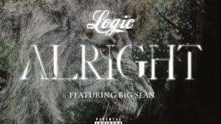 Alright - Logic ft. Big Sean (Lyrics)