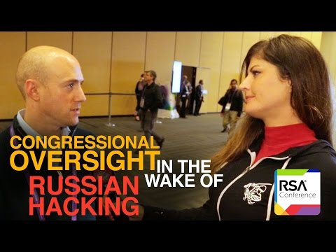 RSA 2017 ▶︎ RUSSIAN HACKING & CONGRESSIONAL OVERSIGHT