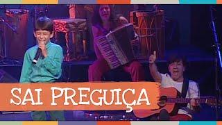 Sai Preguiça (Canções do Brasil) - Palavra Cantada