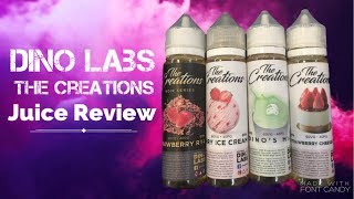 Dino Labs|The Creations-4 Juice Review