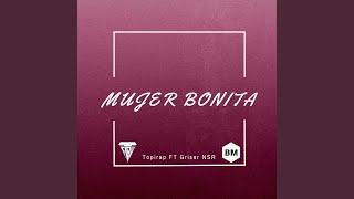 Mujer Bonita (feat. Griser Nsr)