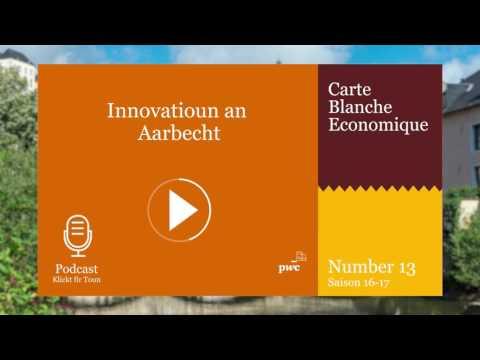 Nummer 13: Innovatioun an Aarbecht