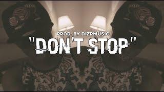 "[FREE] ""Don't Stop"" Speaker Knockerz Type Beat (Prod. @DIZPMUSIC)"