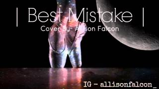 Best Mistake ( Don't Be Gone Too Long ) Cover