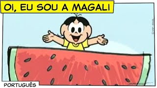 ♫ Oi, eu sou a Magali ♫ | Turma da Mônica