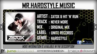 Zatox & Hit 'n' Run - Never More [HQ|HD]