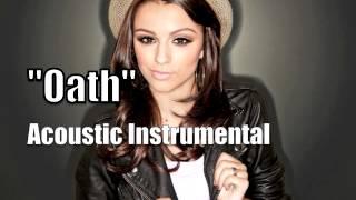 Cher Lloyd - Oath (Acoustic Instrumental)