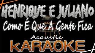 Henrique e Juliano - Como É Que A Gente Fica - Karaokê Lyrics