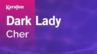 Karaoke Dark Lady - Cher *