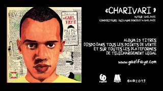Gaël Faye - Charivari (audio only)