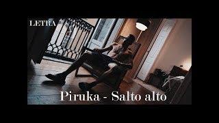 Piruka- Salto Alto Letra