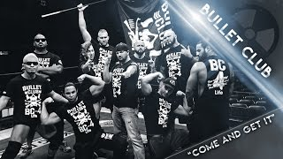 2017 ☁ Bullet Club Tribute [8-Man Collab]    Come And Get It    ᴴᴰ