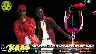 Mr Easy ft King Fragrance - Red Red Wine (August 2014) Rural Area Productions | Reggae | Dancehall
