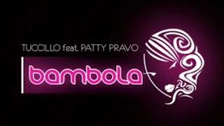 Tuccillo feat. Patty Pravo - Bambola