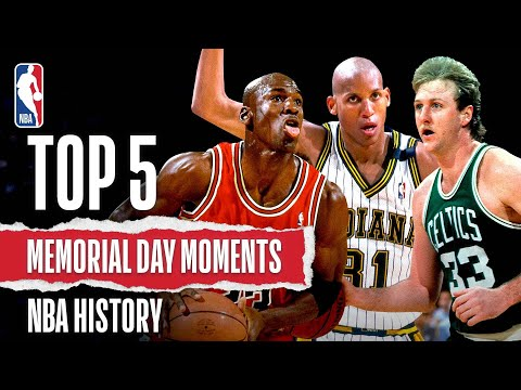 Memorial Day NBA Vault: Top 5 Moments