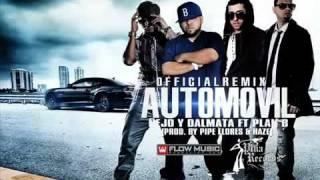 ñejo y Dalmata Ft. Plan B -_-Automovil (Official Remix)