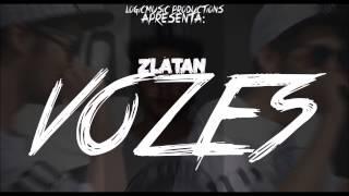 ZLÁTAN - VOZES (FT. LOGICMUSIC)