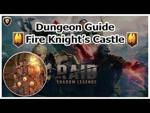 RAID Shadow Legends | Dungeon Guide | Fire Knight's Castle