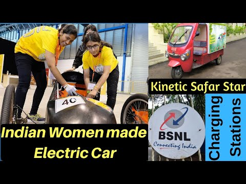 Electric Vehicles News 36: BSNL Charging Stations, Women Made Electric Car, Kinetic Safar Star