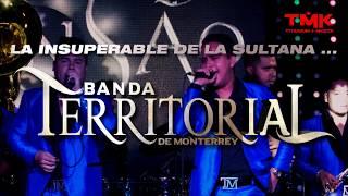 El San Juditas - La Insuperable de la Sultana - Banda Territorial de Monterrey