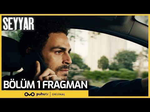 Seyyar   1. Bölüm Fragman